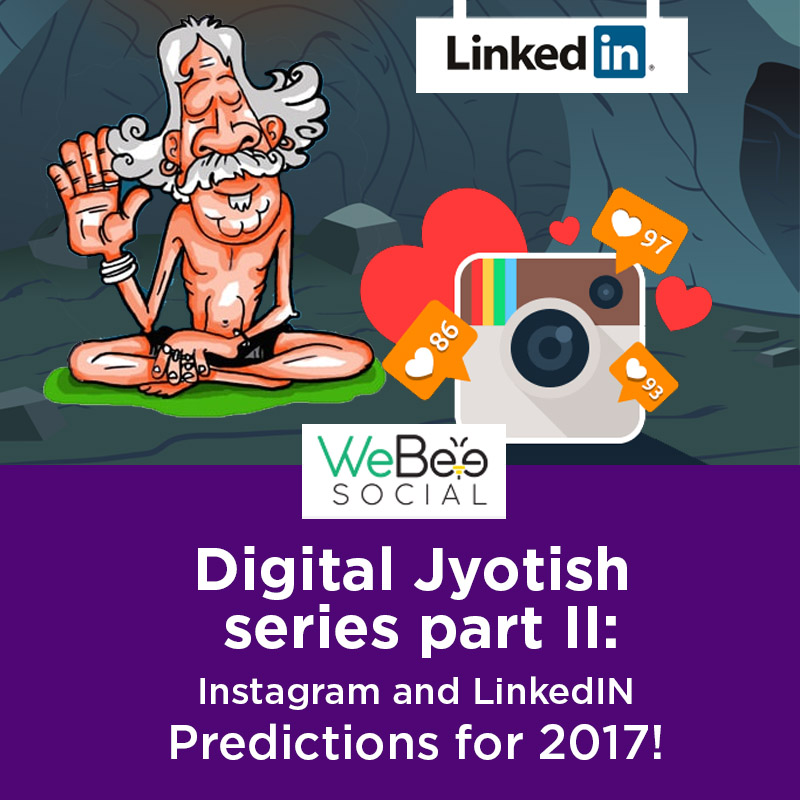 webeesocial creative digital agency facebook post instagram linked predictions 2017