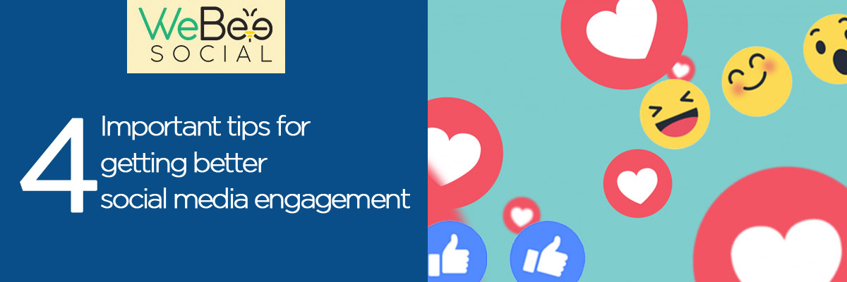 webeesocial 4 important tips for social media engagement