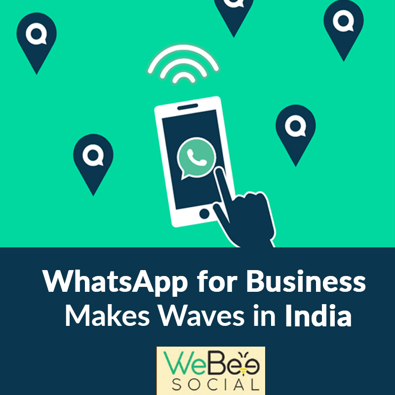whatsapp business india webeesocial blog
